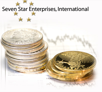 Seven Star Enterprises, International Precious Metals Broker & Monetary Specialist